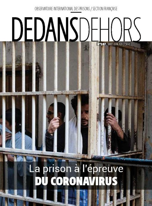DEDANS DEHORS N°107 La prison à l'épreuve du coronavirus
