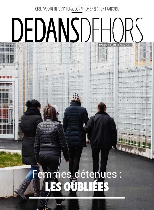 DEDANS DEHORS N°106 Femmes détenues : les oubliées