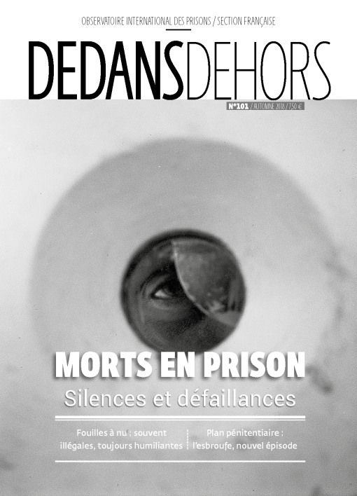 DEDANS DEHORS N°101 Morts en prison : silences et défaillances