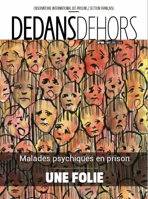 DEDANS DEHORS n°99 Malades psychiques en prison : une folie