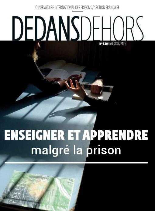 DEDANS DEHORS N°110 Enseigner et apprendre malgré la prison
