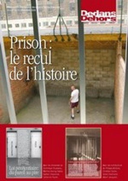 Dedans Dehors n°070-71 - décembre 2009 Prison : le recul de l'histoire