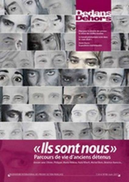 Dedans Dehors n°080 - juin 2013 Ils sont nous : Parcours de vie d'anciens détenus
