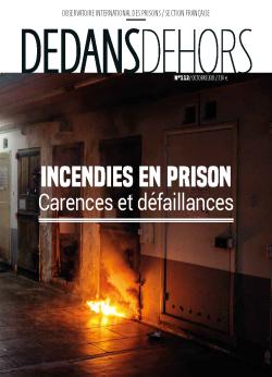 DEDANS DEHORS n°112 Incendies en prison : carences et défaillances