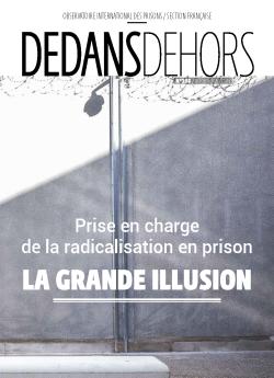 DEDANS DEHORS N°108 Prise en charge de la radicalisation en prison : la grande illusion
