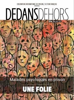 DEDANS DEHORS n°099 Malades psychiques en prison : une folie