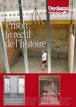 Dedans Dehors n°70-71 - décembre 2009 Prison : le recul de l'histoire