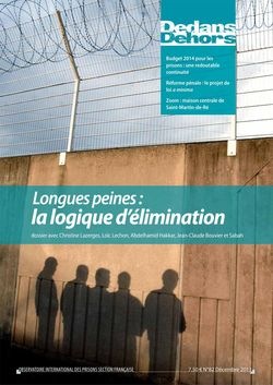 Dedans Dehors n°082 - décembre 2013 Longues peines : la logique d'élimination
