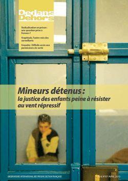 Dedans Dehors n°87 - avril 2015 Mineurs détenus : la justice des enfants peine à résister au vent répressif